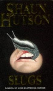 Slugs - Shaun Hutson