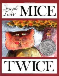 Mice Twice - Joseph Low