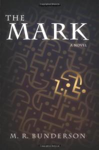 The Mark - Marilyn Bunderson