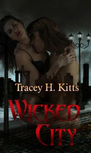 Wicked City - Tracey H. Kitts