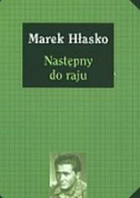 Następny do raju - Marek Hłasko