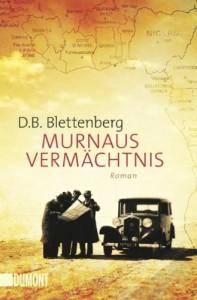 Murnaus Vermächtnis - D. B. Blettenberg
