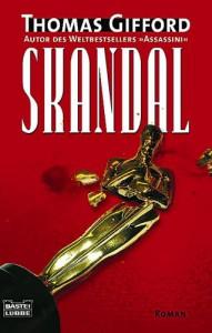Skandal: Roman - Thomas Gifford