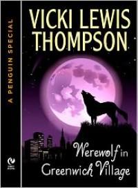 Werewolf in Greenwich Village - Vicki Lewis Thompson