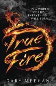 True Fire - Gary Meehan