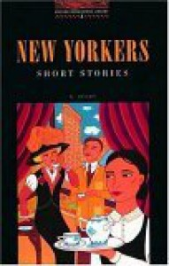 New Yorkers   Short Stories (Oxford Bookworms Library) - Diane Mowat