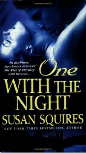 One With the Night - Susan Squires