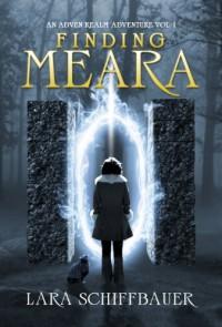 Finding Meara (The Adven Realm Adventures) - Lara Schiffbauer