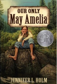 Our Only May Amelia - Jennifer L. Holm