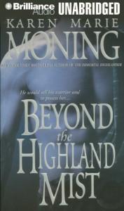 Beyond the Highland Mist  - Karen Marie Moning, Phil Gigante