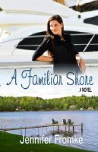 A Familiar Shore - Jennifer Fromke
