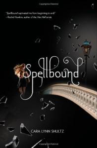 Spellbound - Cara Lynn Shultz