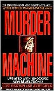 Murder Machine (Onyx) - Gene Mustain, Jerry Capeci