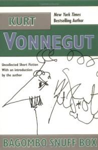Bagombo Snuff Box: Uncollected Short Fiction - Kurt Vonnegut