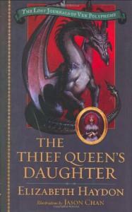 The Thief Queen's Daughter - Elizabeth Haydon, Jason Chan