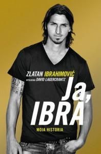 Ja, Ibra - David Lagercrantz,  Zlatan Ibrahimović