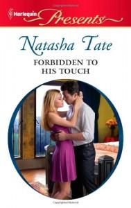 Forbidden to His Touch - Natasha Tate
