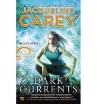 Dark Currents - Jacqueline Carey