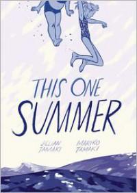 This One Summer - Mariko Tamaki, Jillian Tamaki