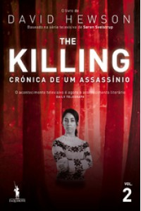 The Killing - Crónica de um Assassínio 2 (The Killing # 2) - David Hewson