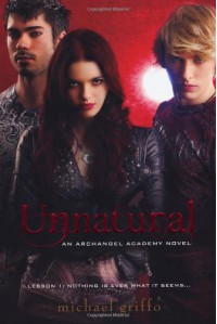 Unnatural (Archangel Academy) - Michael Griffo