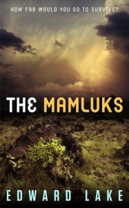 The Mamluks (The Mamluks Saga: Episode 1) - Edward Lake