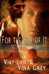 For The Bite Of It: Book One Of The Orbus Arcana Series - 'Viki Lyn',  'Vina Grey'