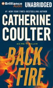 Backfire (FBI Thriller) - Catherine Coulter