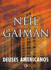 Deuses Americanos - Ana Ban, Neil Gaiman
