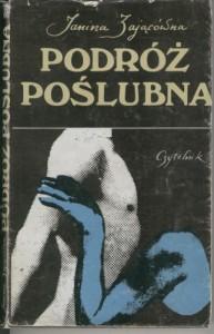 Podróż poślubna - Janina Zającówna