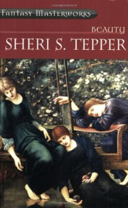 Beauty (Fantasy Masterworks) - Sheri S. Tepper