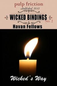Wicked Bindings - Havan Fellows