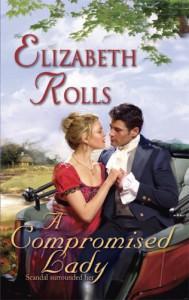 A Compromised Lady (Harlequin Historical) - Elizabeth Rolls