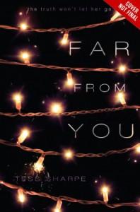 Far From You - Tess Sharpe