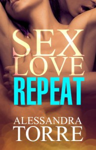 Sex Love Repeat - Alessandra Torre