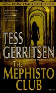 The Mephisto Club (Jane Rizzoli & Maura Isles, #6) - Tess Gerritsen