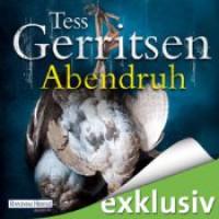 Abendruh - Tess Gerritsen