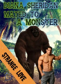 Mated to a Monster - Diana Sheridan