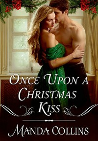 Once Upon a Christmas Kiss - Manda Collins