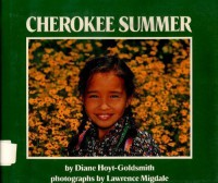 Cherokee Summer - Diane Hoyt-Goldsmith