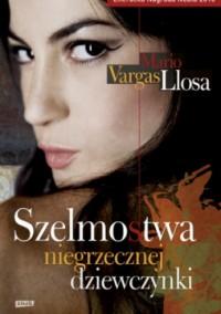 Szelmostwa niegrzecznej dziewczynki - Mario Vargas Llosa