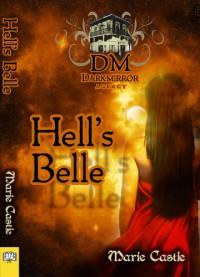Hell's Belle - Marie Castle