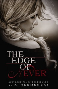 The Edge of Never (The Edge of Never, #1) - J.A. Redmerski