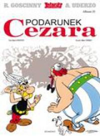 Podarunek Cezara - René Goscinny, Albert Uderzo
