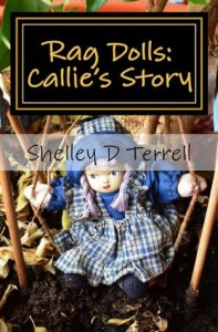 Rag Dolls: Callie's Story - Shelley Terrell