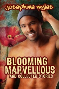 Blooming Marvellous and collected stories - Josephine Myles