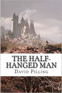 The Half-Hanged Man - David Pilling