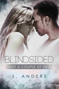Blindsided (Just a Couple Ex's) - S. Anders