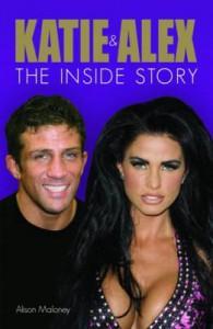 Katie & Alex: The Inside Story - Alison Maloney