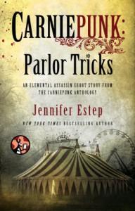 Carniepunk: Parlor Tricks - Jennifer Estep